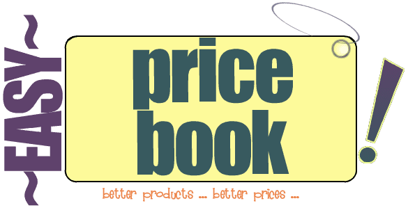 Easy Price Book - better products...better prices!